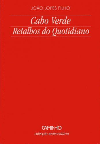 Cabo Verde, Retalhos do Quotidiano